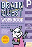 Brain Quest Workbook: Pre-K: A whole year of curriculum-based exercises and activities in one fun book!