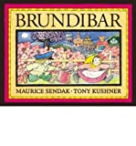 BRUNDIBAR: RETOLD BY TONY KUSHNER AFTER THE OPERA BY HANS KRASA AND ADOLF HOFFMEISTER (1844280519) by Kushner, Tony.