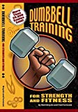 Dumbbell Training For Strenth and Fitness