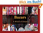 Bazars - A Whiff of Orient (Wall Cale...