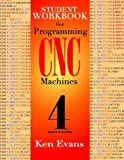 img - for Student Workbook for Programming of Cnc Machines book / textbook / text book
