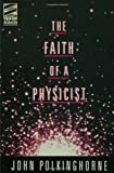 Image of Faith of a Physicist (Theology & the Sciences)