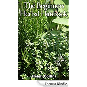The Beginners Herbal Handbook (English Edition)