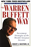 The Warren Buffett Way: Investment Strategies of the World's Greatest Investor (0471132985) by Hagstrom, Robert G.