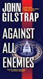 Against All Enemies (A Jonathan Grave Thriller Book 7)