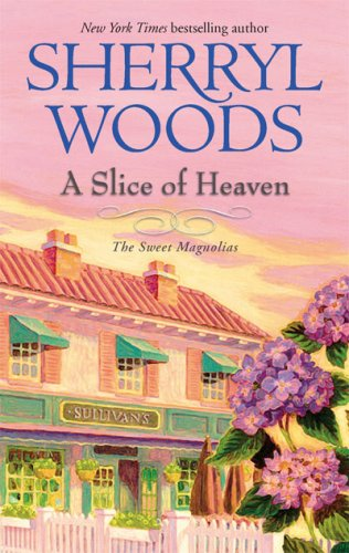 Image of A Slice of Heaven (Sweet Magnolias, Book 2)
