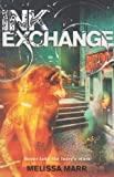 Ink Exchange - A Wicked Lovely Book (0007267185) by Marr, Melissa