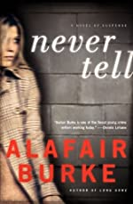 Never Tell: A Novel of Suspense (Ellie Hatcher)