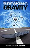 img - for Breaking Gravity by Mitty Walters (2014-06-14) book / textbook / text book