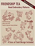 img - for Friendship Tea Hand Embroidery Patterns book / textbook / text book