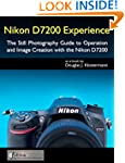 Nikon D7200 Experience - The Still Ph...