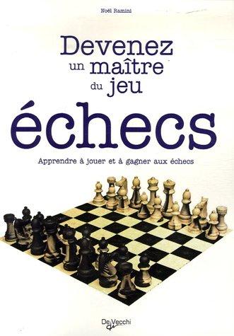 Devenez un maître du jeu : échecs