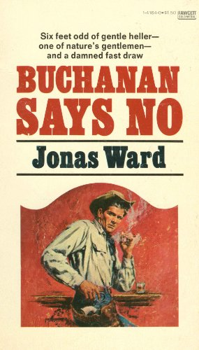 Buchanan Says No, Jonas Ward