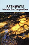 Pathways ~ Models for Composition (Humanities Division ~ Macon State College)