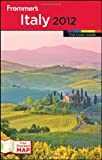 img - for Frommer's Italy 2012 (Frommer's Color Complete) book / textbook / text book