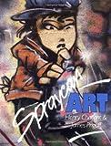Spraycan Art (Street Graphics / Street Art)