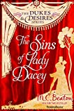 img - for The Sins of Lady Dacey (The Dukes and Desires Series, Vol. 4) book / textbook / text book