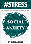 #STRESS: How To Overcome Social Anxie...
