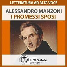 I Promessi Sposi (       UNABRIDGED) by Alessandro Manzoni Narrated by Moro Silo