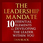 The Leadership Mandate | Dan Black
