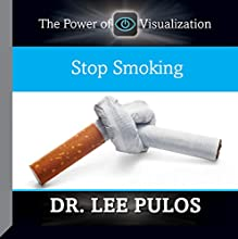Stop Smoking  by Dr. Lee Pulos Narrated by Dr. Lee Pulos