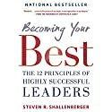 Becoming Your Best: The 12 Principles of Highly Successful Leaders Audiobook by Steve Shallenberger Narrated by Rob Actis