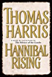 Hannibal Rising (0385339410) by Thomas Harris