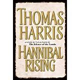 Hannibal Rising ~ Thomas Harris