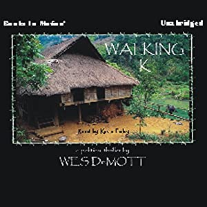 Walking K | [Wes DeMott]