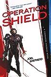 Operation Shield: A Cassandra Kresnov Novel