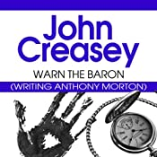 Warn the Baron: The Baron Series, Book 21 | John Creasey