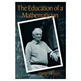 The Education of a Mathematician (1568811160) by Davis, Philip J.