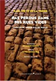 echange, troc Raul Nieto de la Torre - Pas perdus dans des rues vides : Edition bilingue français-espagnol