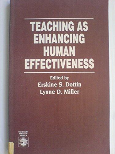 Teaching as Enhancing Human Effectiveness