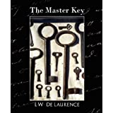 The Master Key (New Edition)by De Laurence L. W. De...