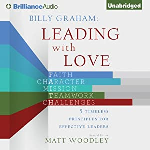 Billy Graham: Leading with Love Audiobook