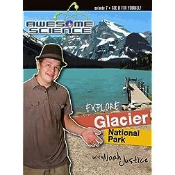 Explore Glacier National Park with Noah Justice