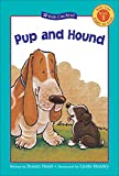 img - for Pup and Hound (Kids Can Read) book / textbook / text book