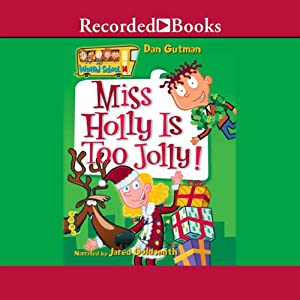 Miss Holly Is Too Jolly! Audiobook