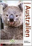 Geliebtes Australien: Eine kritisch-h...