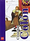 img - for Cristobal Colon/ Christopher Colombus (Pictogramas En La Historia De) (Spanish Edition) book / textbook / text book