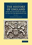 img - for The History of England from the Accession of James I to that of the Brunswick Line: Volume 8 (Cambridge Library Collection - British & Irish History, 17th & 18th Centuries) book / textbook / text book