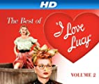 Best Of I Love Lucy [HD]: Best Of I Love Lucy, Volume 02 [HD]