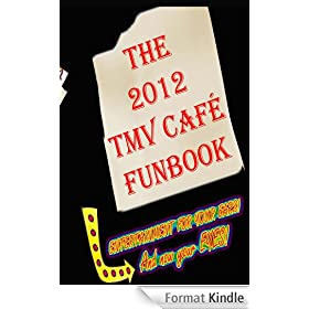 The 2012 TMV CAFE FUNBOOK (English Edition)