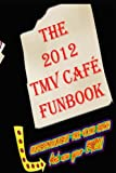 img - for The 2012 TMV CAFE FUNBOOK book / textbook / text book