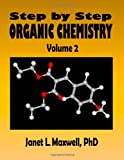 img - for Step by Step Organic Chemistry: Volume 2 book / textbook / text book