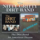 American Dream;Dirt Bandpar The Nitty Gritty Dirt...