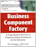 img - for Business Components Factory: A Comprehensive Overview of Component-Based Development for the Enterprise: 1st (First) Edition book / textbook / text book