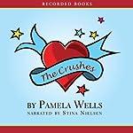 Crushes | Pamela Wells