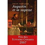 Augustin et la sagessepar Lucien Jerphagnon